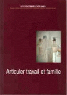 Articuler travail et famille