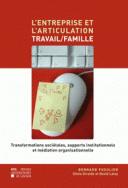 L' Entreprise et l'articulation travail/famille
