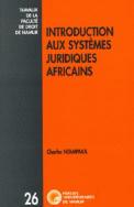 Introduction aux systèmes juridiques africains