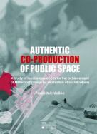 Authentic co-production of public space