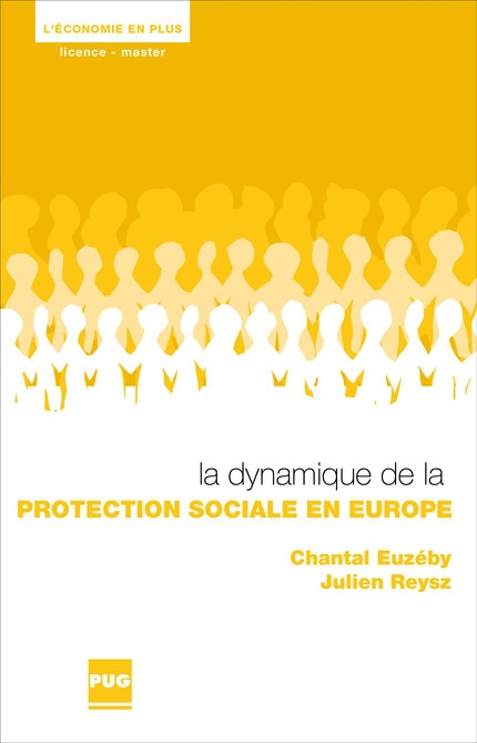 La dynamique de la protection sociale en Europe