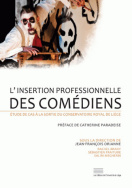 L'insertion professionnelle des comédiens