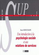 Une introduction à la psychologie sociale et aux relations de services