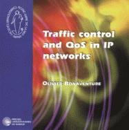 Traffic control and QoS in IP networks