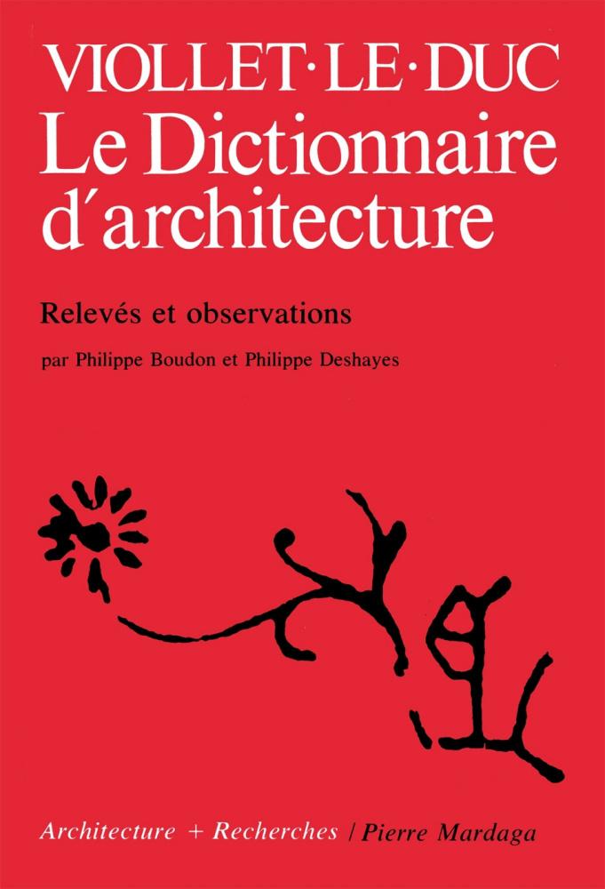 Viollet le duc le dictionnaire d 39 architecture i6doc for Dictionnaire des architectes