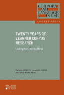 Twenty Years of Learner Corpus Research. Looking Back, Moving Ahead