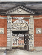 La faculté de Gembloux / The University of Gembloux