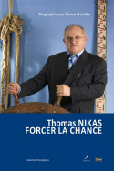 Thomas NIKAS - Forcer la chance