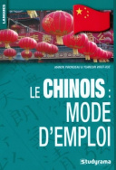 Le chinois : mode d'emploi