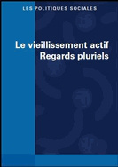 Le vieillissement actif  Regards pluriels