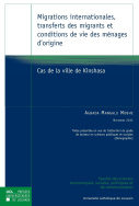 Migrations internationales, transferts des migrants et conditions de vie des ménages d'origine