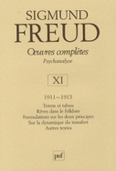 Oeuvres complètes Psychanalyse - Volume 11, 1911-1913