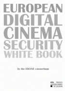 European Digital Cinema Security White book