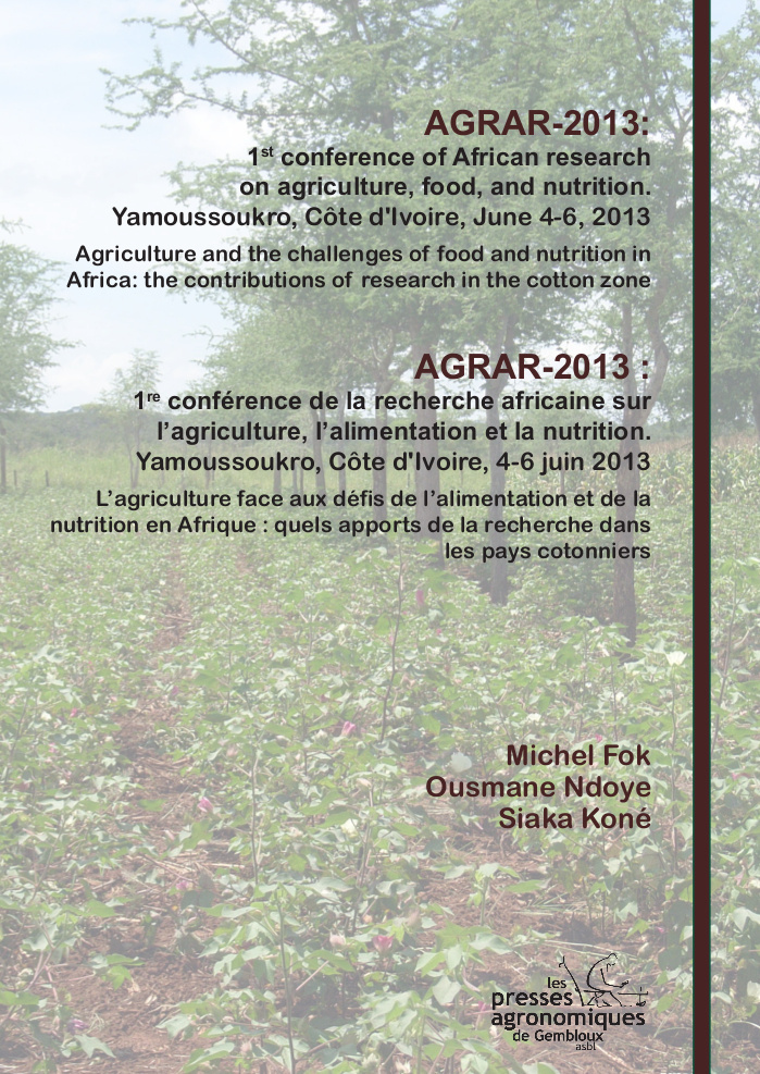 AGRAR-2013: 1st conference of African research on agriculture, food, and nutrition. Yamoussoukro, Côte d'Ivoire, June 4-6, 2013