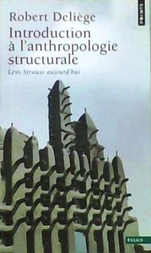 Introduction à l'anthropologie structurale