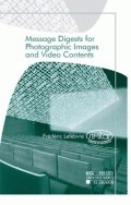 Message digests for photographic images and video contents