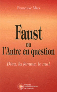 Faust ou l'Autre en question