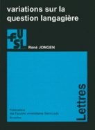 Variations sur la question langagière