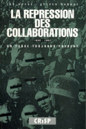La répression des collaborations 1942-1952