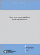 Figures contemporaines de la transmission